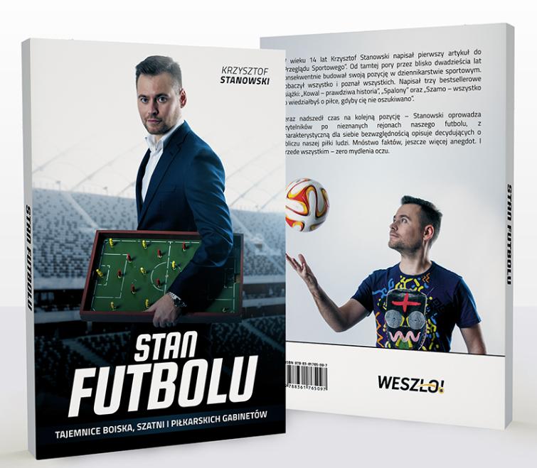 """Okładka książki """"Stan futbolu"""" Krzysztofa Stanowskiego"""