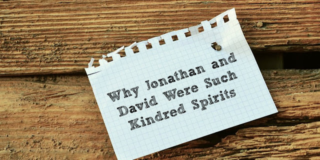 Kindred Spirits -Jonathan and David's Friendship