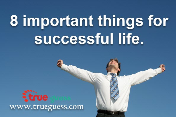 8-important-things-for-successful-life.