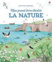 http://leslecturesdeladiablotine.blogspot.fr/2017/05/mon-grand-livre-illustre-la-nature.html