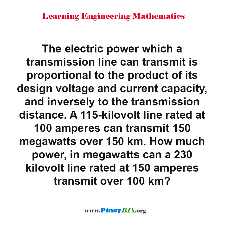 How much power a 230 kilovolt line rated at 150 amperes transmit over 100 km?