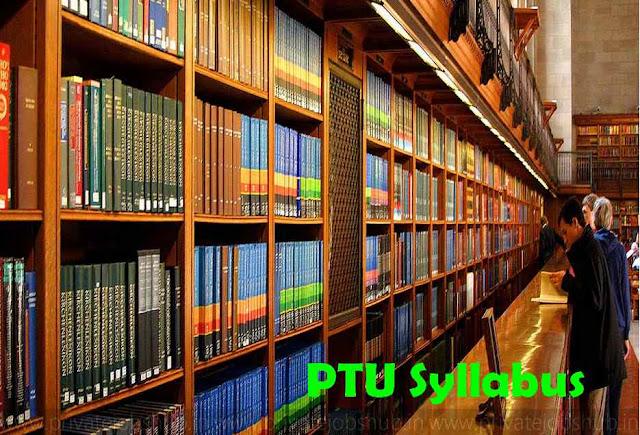 PTU Syllabus B.Tech Civil, CSE, Mech 1st/3rd/5th/6th/7th Sem 2018 Batch