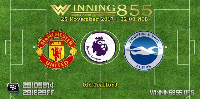 Prediksi Akurat Manchester United vs Brighton 25 November 2017