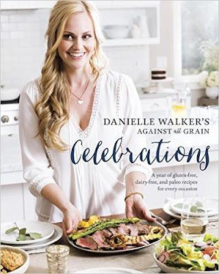 Danielle Walker's Against All Grain Celebrations PDF