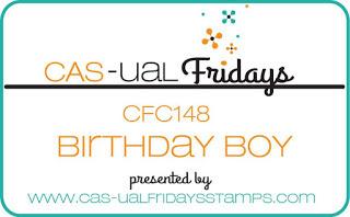 http://cas-ualfridays.blogspot.com.au/2016/05/cfc148-birthday-boy.html
