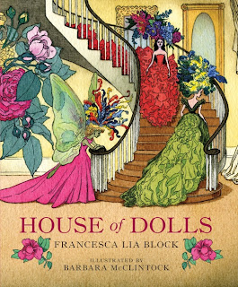 House of Dolls Francesca Lia Block and Barbara Mcclintock