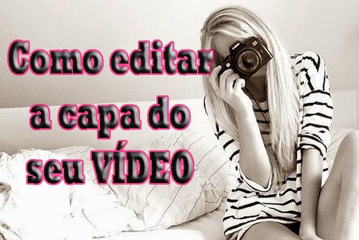 dicas para fazer a capa do seu vídeo no youtube