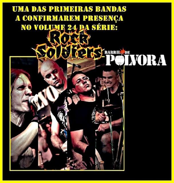 """Barril De Pólvora: banda na edição de aniversário dos 20 anos da """"Rock Soldiers"""""""