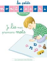 http://www.lalibrairiedesecoles.com/produit/les-petits-montessori-je-lis-mes-premiers-mots/