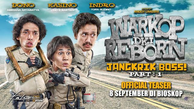 Review Film Warkop DKI Reborn : Jangkrik Boss Part 1