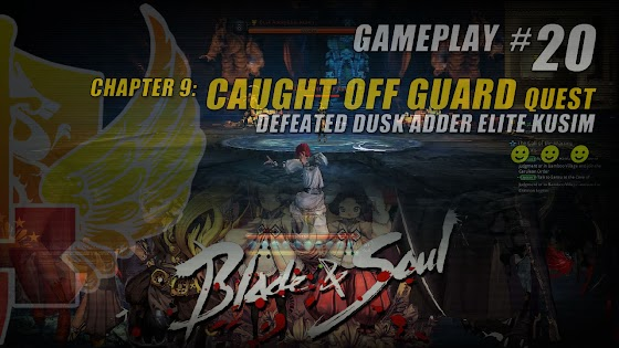 Blade And Soul ★Chapter 9: Caught Off Guard ☆ Defeated Dusk Adder Elite Kusim
