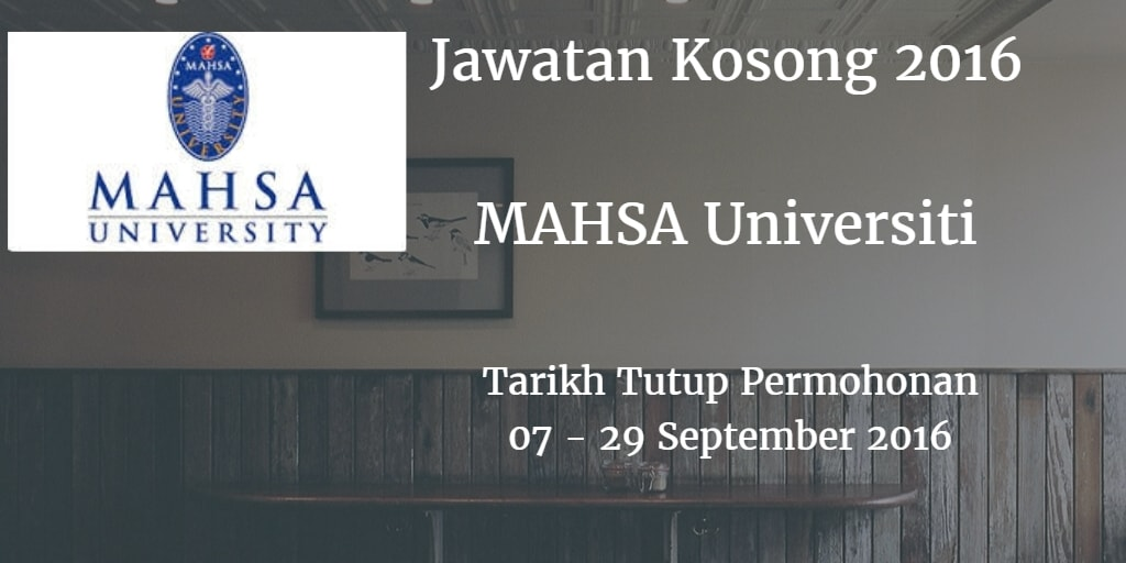Jawatan Kosong MAHSA University 07 - 29 September 2016