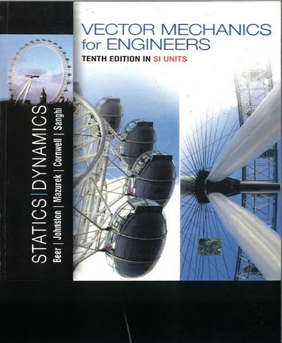 Vector Mechanics For Engineers: Statics And Dynamics By
