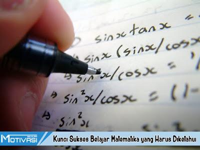 Kunci Sukses Belajar Matematika