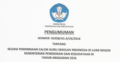 Hasil Seleksi Penerimaan Calon Guru SILN 2016