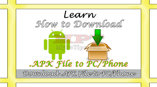 Learn how to download APK file directly to PC and Mobile Phone