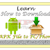 Download .APK File Directly to PC and Mobile Phone