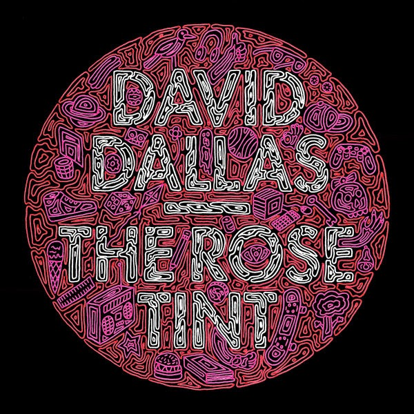 David Dallas - The Rose Tint Deluxe Cover