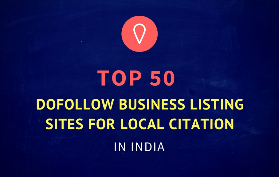 Top 50 DoFollow Business Listing Sites in India for Local