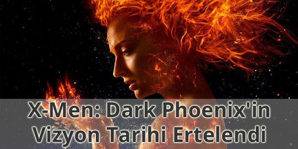 X-Men: Dark Phoenix'in Vizyon Tarihi