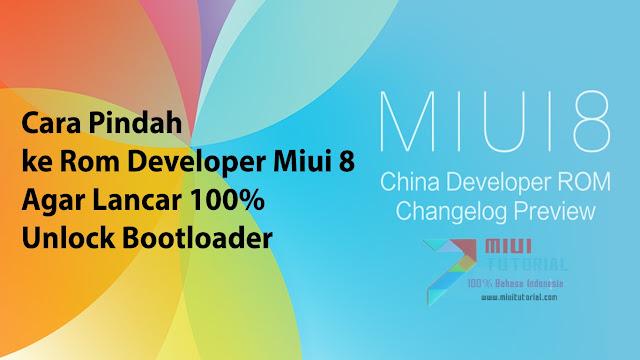 Sedang Mencari Cara Flashing Rom China Developer Miui 8 di Smartphone Xiaomi Agar Sukses Unlock Bootloader? Ini Tutorialnya!