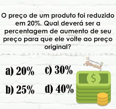 Desafio de porcentagem: O preço de um produto foi reduzido em 20%...