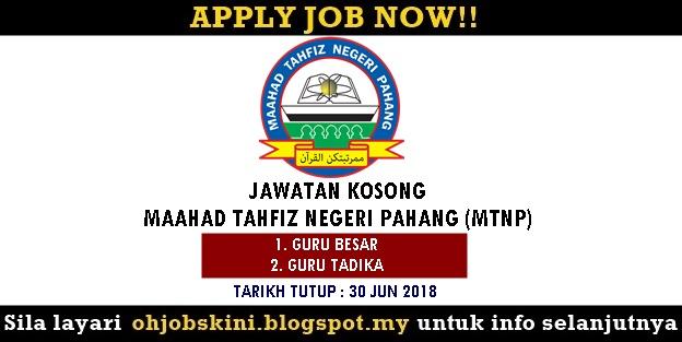 Jawatan Kosong Maahad Tahfiz Negeri Pahang (MTNP)