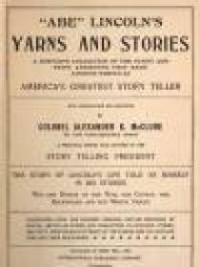 ''Abe'' Lincoln's Yarns and Stories