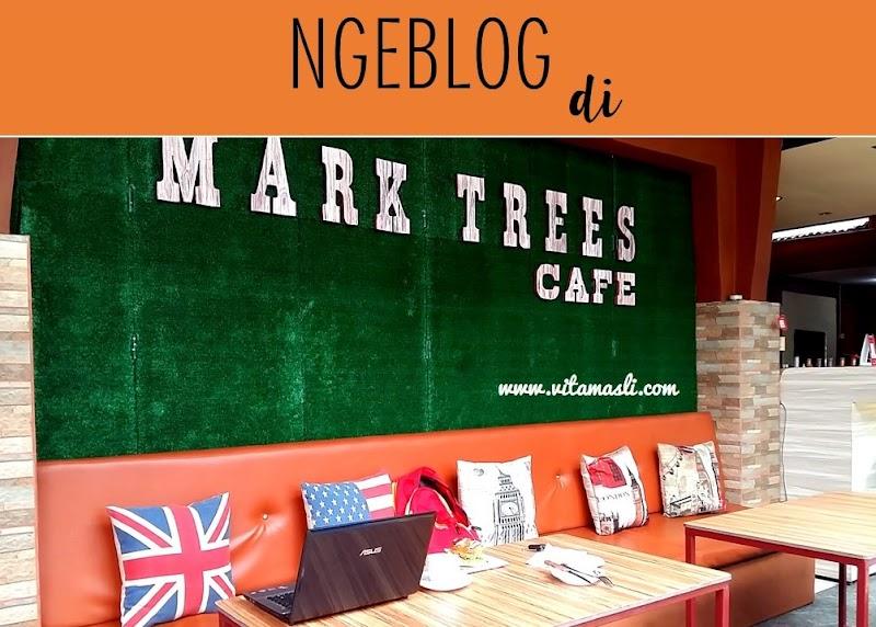 Ngeblog di Mark Trees Cafe Makassar