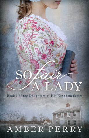 So Fair a Lady by Amber Lynn Perry