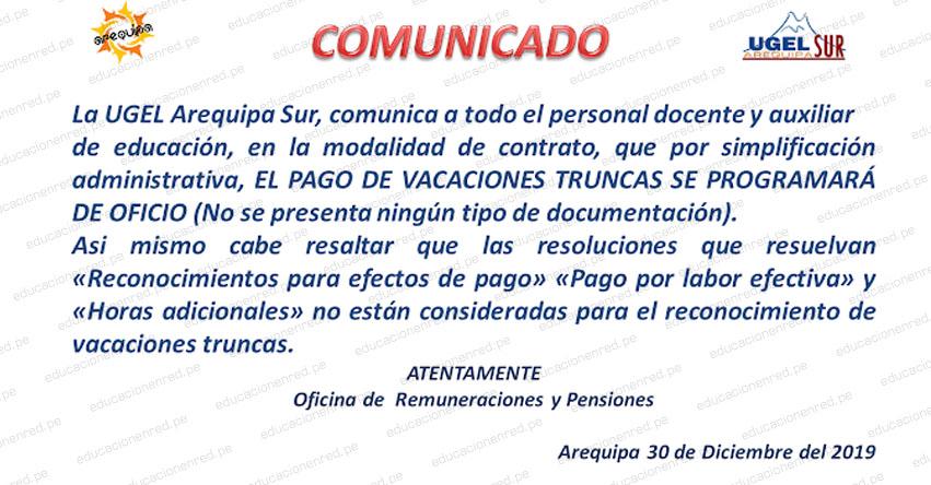 Comunicado sobre Vacaciones Truncas en la UGEL Arequipa Sur