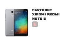 Cara Fastboot Xiaomi Redmi Note 3 Mudah