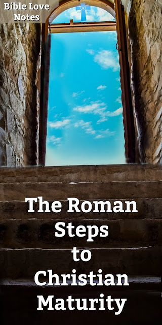 """Romans 5:1-5 offers some interesting """"steps"""" to Christian maturity. This 1-minute devotion explains. #BibleLoveNotes #Bible"""