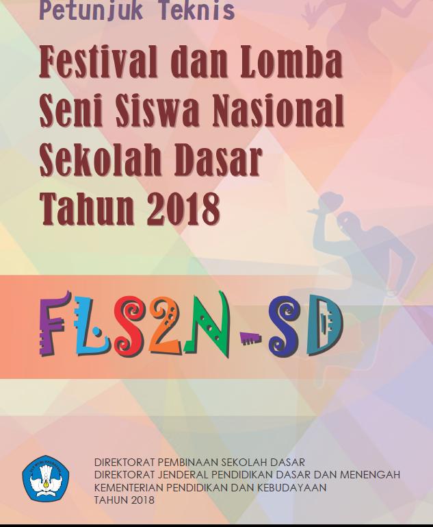 Juknis Fls2n Sd Tahun 2018 Blajarblajar