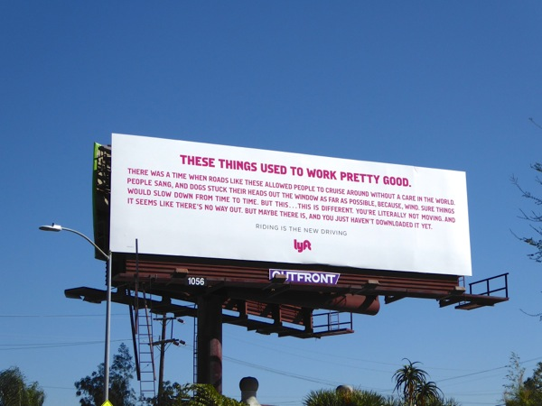 These things used to work pretty good Lyft billboard
