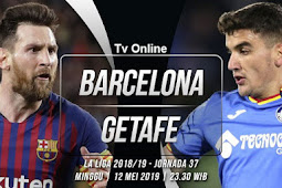 Live Streaming La Liga Spanyol Barcelona vs Getafe 12 Mei 2019