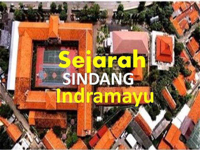 Sejarah Desa Sindang Indramayu Jawa Barat