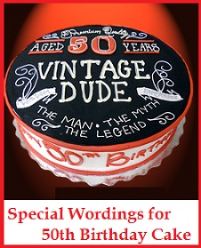 Birthday Cake Wordings What To Write On 50th Birthday Cake