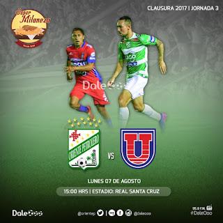 Oriente Petrolero vs Universitario - Jornada 3 Torneo Clausura 2017 - Super Milaneza - DaleOoo
