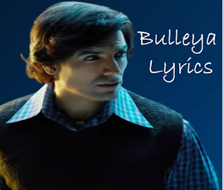 Bulleya Lyrics RAW