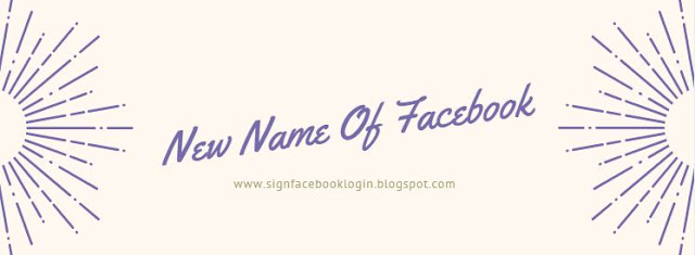 New Name Of Facebook