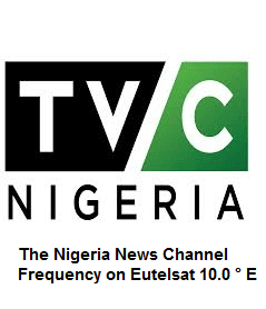 Frequency TVC News Nigeria on Eutelsat ~ 2019 Frequence