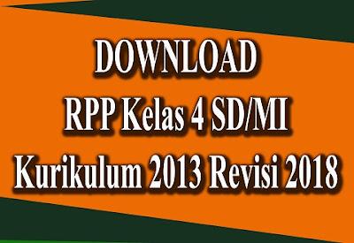 Download RPP Kelas 4 SD/MI K13 Revisi 2018