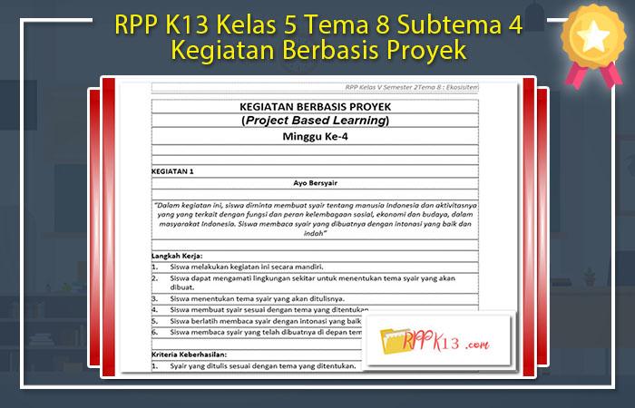 RPP K13 Kelas 5 Tema 8 Subtema 4 Kegiatan Berbasis Proyek