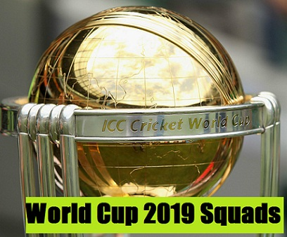 ICC Cricket World Cup 2019: All-teams Official Squad, Full Players List.