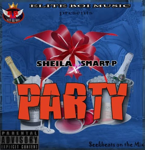 NEW MUSIC: PARTY - SHIELA FEAT. SMARTP (SeekOnDmix)
