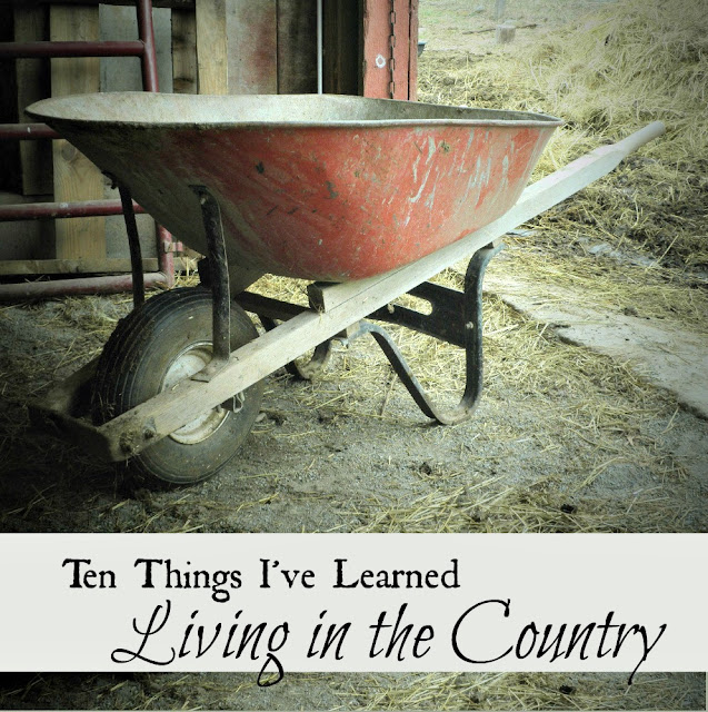 Ten things I've learned living in the country.