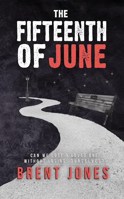 The Fifteenth of June by Brent Jones