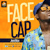 MUSIC: Jemi9ice - Face Cap (Mix'd by B-Star) | @Jemi9ice