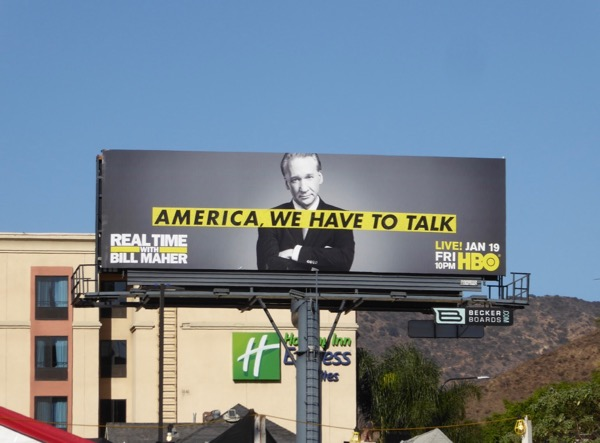 America we have to talk Bill Maher billboard